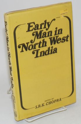Early Man in North West India. S. R. K. Chopra