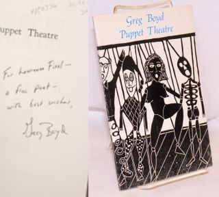 Puppet theatre; prose poems and prints. Greg Boyd