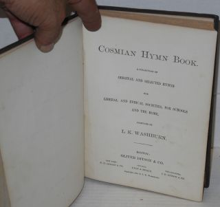 Cosmian hymn book. A collection of original and selected hymns for liberal and ethical societies, for schools and the home