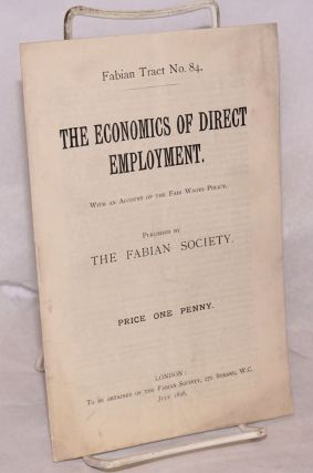 The economics of direct employment. With an account of the Fair Wages Policy