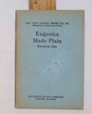 Eugenics made plain. Havelock Ellis