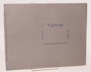 Tightrope 9; featuring the photographs of Rita Dibert
