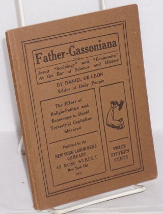 "Father Gassoniana, or Jesuit ""sociology"" and ""economics"" at the bar of science and history...."
