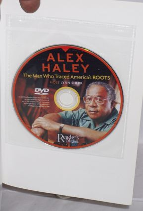 Alex Haley; the man who traced America's Roots
