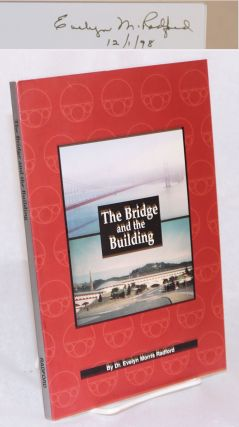 The Bridge and the building; the art of government and the government of art. Evelyn Morris...