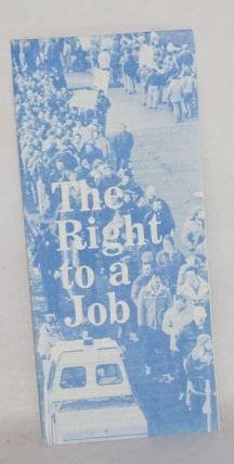 The right to a job. New economic bill of rights. [sub-title from first text panel]