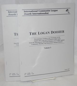 The Logan dossier: documentary evidence and testimony in the August 1979 trial and expulsion of...