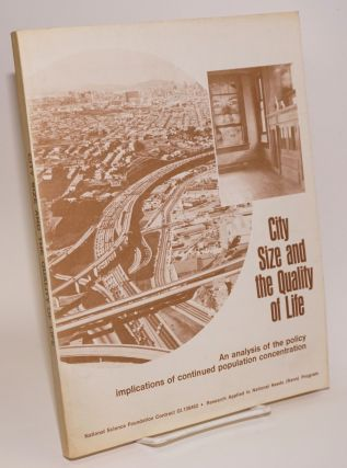City Size and the Quality of Life. Duane Elgin, Susan Cox, Tom Logothetti, Tom Thomas