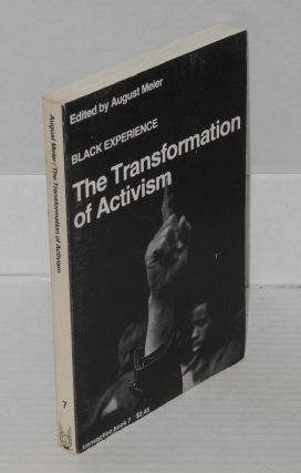 The transformation of activism. August Meier, ed
