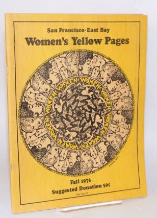 San Francisco-East Bay Women's Yellow Pages 1976 [second edition
