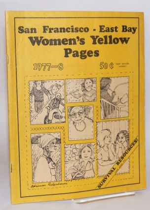 San Francisco - east bay women's yellow pages 1977-1978 [third edition