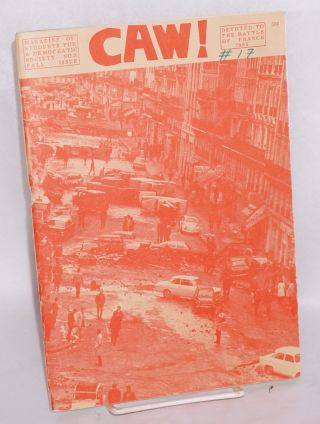 CAW! No. 3, Fall 1968 issue devoted to the Battle of France 1968. Students for a. Democratic Society