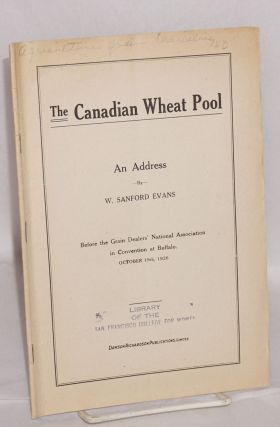 Canadian Wheat Pool. An address... before the Grain Dealers' National Association in convention...