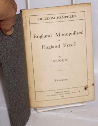 England monopolised or England free?