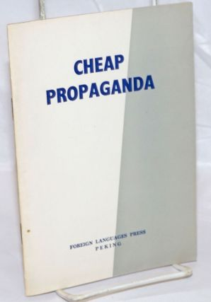 Cheap propaganda