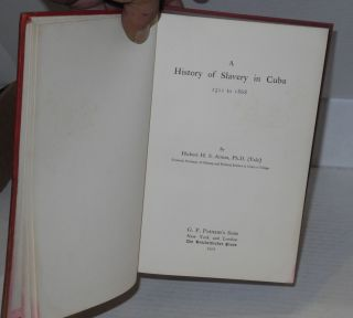 A history of slavery in Cuba 1511 to 1868