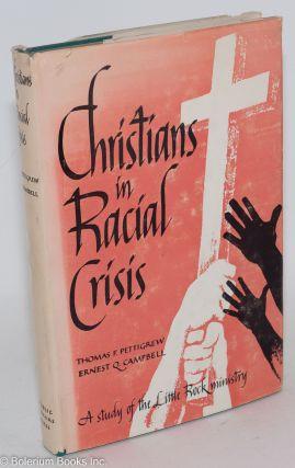 Christians in racial crisis; a study of Little Rock's ministry, including statements on...