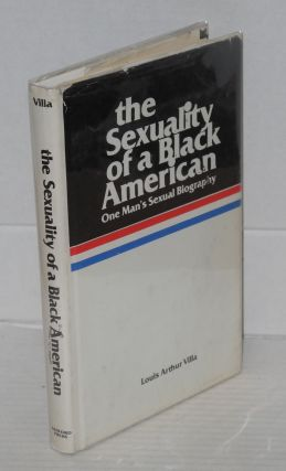 The sexuality of a Black American: one man's sexual biography