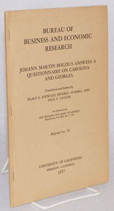 Johann Martin Bolzius answers a questionnaire on Carolina and Georgia; an offprint from the...