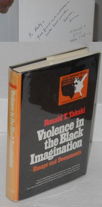 Violence in the Black imagination; essays and documents. Ronald T. Takaki