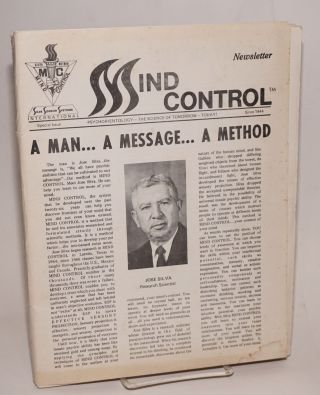 Mind Control: newsletter. Psychorientology - the science of tomorrow - today! since 1944. Special...