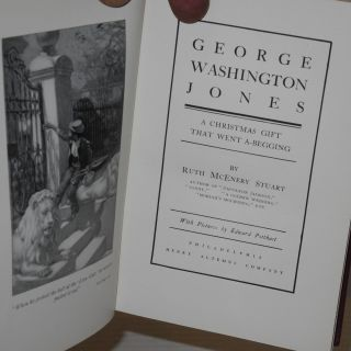 George Washington Jones; a Christmas gift that went a-begging, with pictures by Edward Pottbast