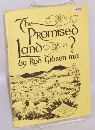 The promised land. Rob Gibson