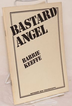 Bastard angel. Barrie Keefe