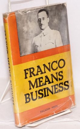 Franco means business (translated by Reginald Dingle). Georges Rotvand
