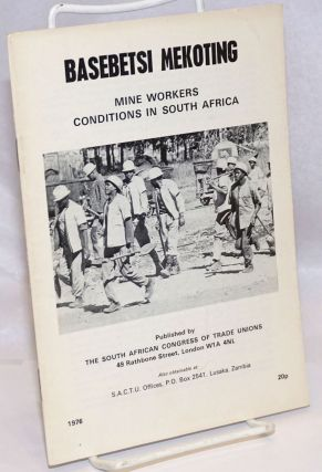 Basebetsi Mekoting; mine workers conditions in South Africa