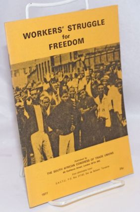 Workers' struggle for freedom