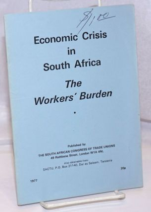 Economic Crisis in South Africa: the workers' burden