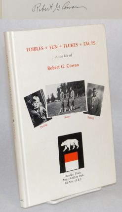 Foibles, fun, flukes, facts of life in World War I, San Francisco, France, Oakland and Los...