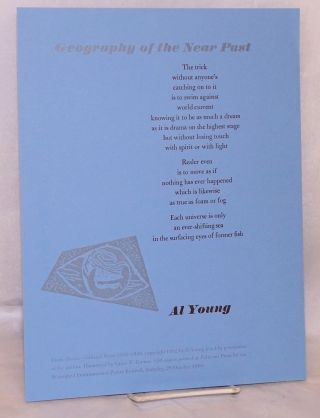 Geography of the near past; from Heaven:collected poems 1956-1990; broadside. Al Young, Grace T....