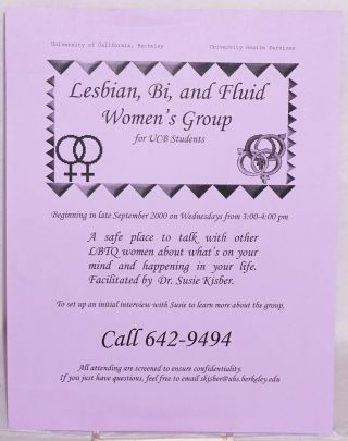 Lesbian, Bi, and Fluid Women's Group for UCB Students [handbill]. Susie Kisber