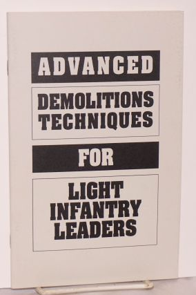 Advanced Demolitions Techniques for light infantry leaders