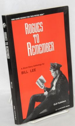 Rogues to Remember; a short story anthology by Bill Lee. Bill Lee, Willis Warner