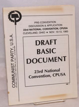 [Two items from the pre-convention discussion for the 23rd national convention, CPUSA]