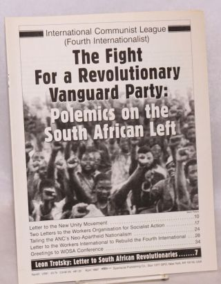 The fight for a revolutionary vanguard party: polemics on the South African left. International...