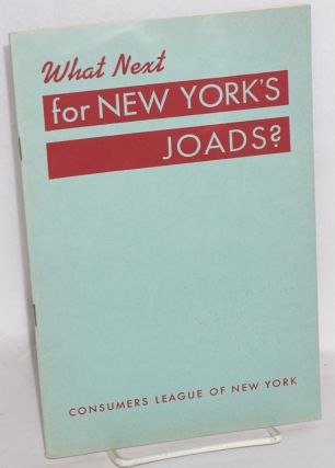 What next for New York's Joads? Consumers League of New York
