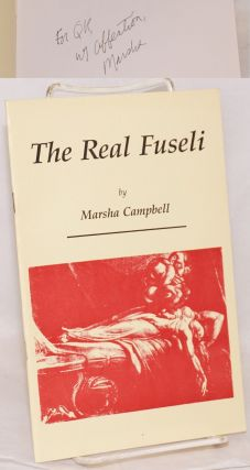The real Fuseli. Marsha Campbell