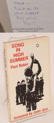 Song in high summer. Paul Baker, Joan Jara