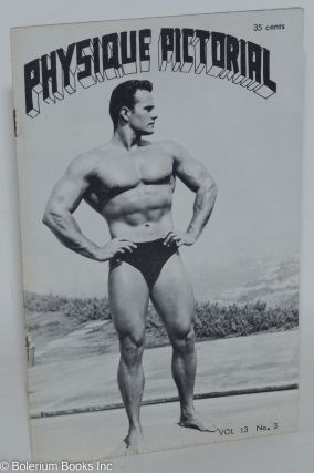 Physique Pictorial vol. 13, #3, February 1963 [likely actually 1964]. Bob Mizer, Tom of Finland...