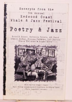 Excerpts from the 5th annual Redwood Coast whale & jazz festival; poetry & jazz performed at...