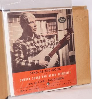 Cowboy Songs and Negro Spirituals with a sing-along book. Carl Sandburg
