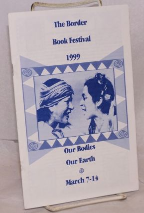 The Border Book Festival 1999: our bodies, our earth, March 7 - 14