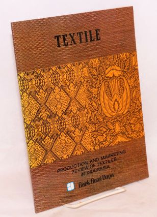 Production and marketing review of textiles in Indonesia