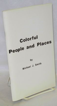 Colorful People and Places; a resource guide for Third World lesbians and gay men ... and for...