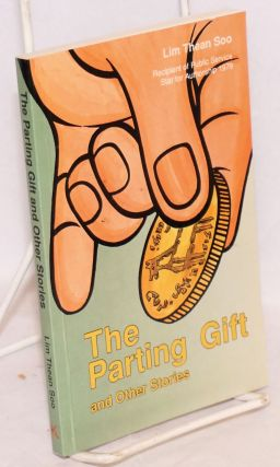 The Parting Gift and Other Stories. Lim Thean Soo