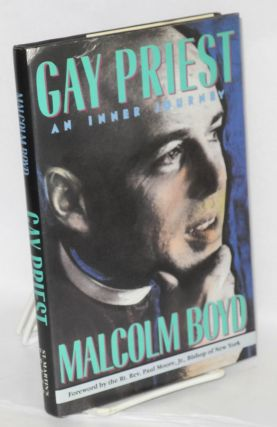 Gay Priest: an inner journey. Malcolm Boyd